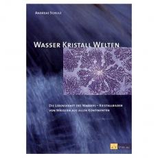 Wasser Kristall Welten